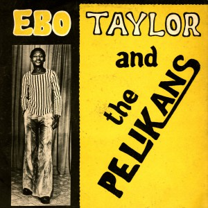 Disco de Ebo Taylor y The Pelikans